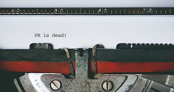 Is traditional PR dead, or has it simply evolved?